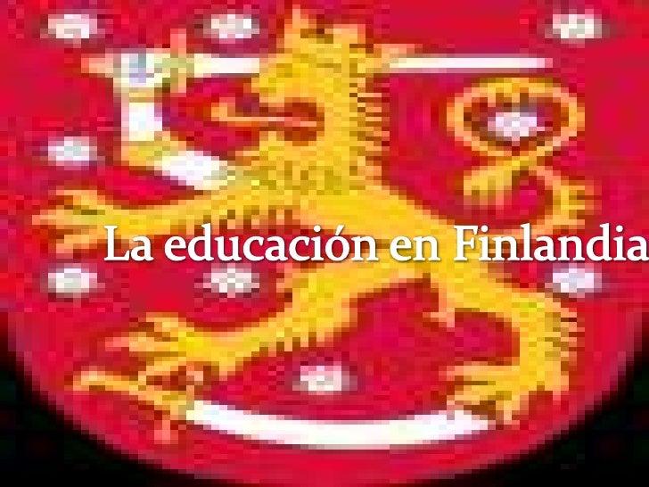 El sistema educativo finlandés está reconocidocomo un modelo de referencia dentro delmundo desarrollado. Los resultados ob...