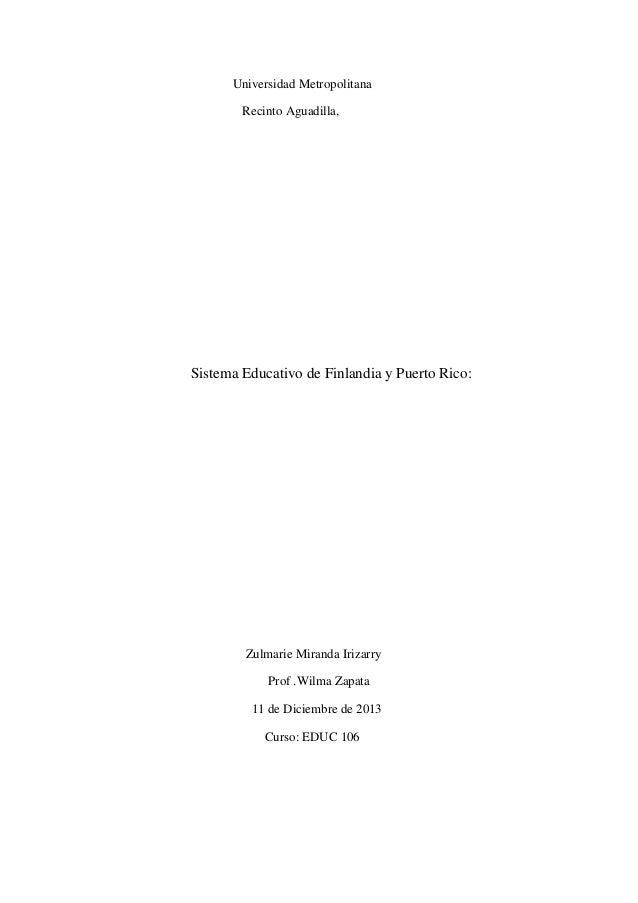 Universidad Metropolitana Recinto Aguadilla, Sistema Educativo de Finlandia y Puerto Rico: Zulmarie Miranda Irizarry Prof ...