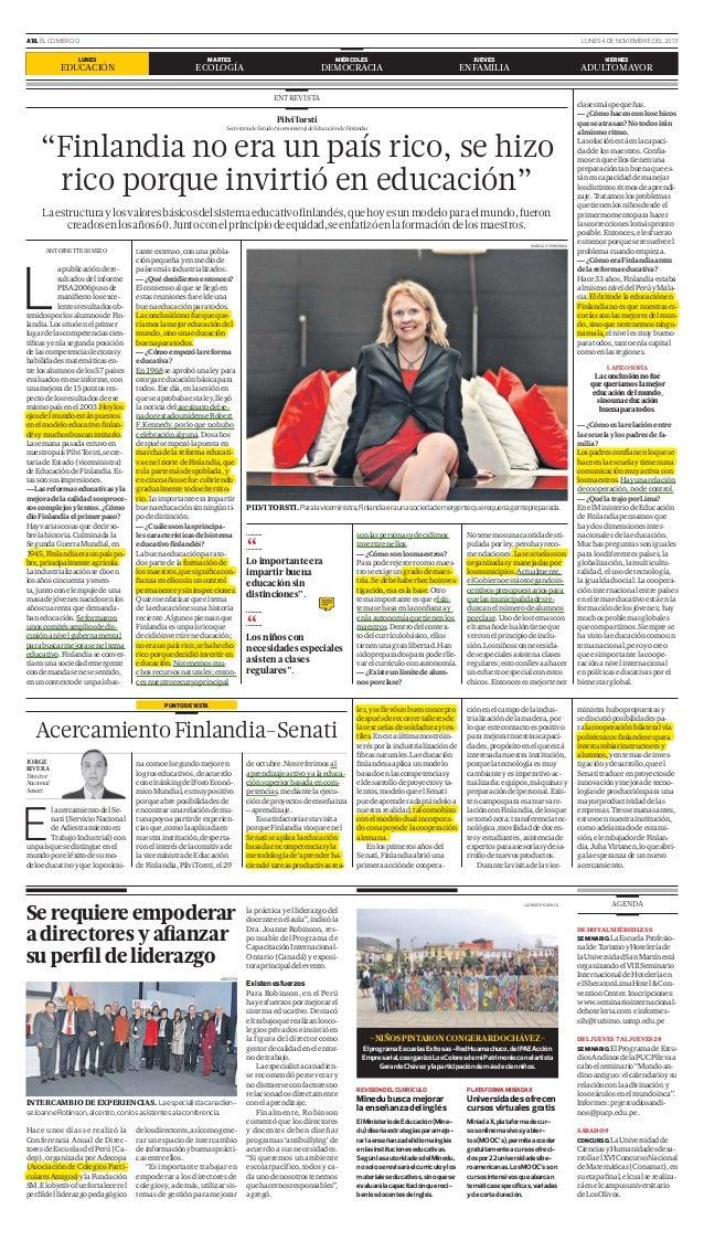 A18. EL COMERCIO LUNES  EDUCACIÓN  LUNES 4 DE NOVIEMBRE DEL 2013 MARTES  MIÉRCOLES  ECOLOGÍA  DEMOCRACIA  JUEVES  VIERNES ...