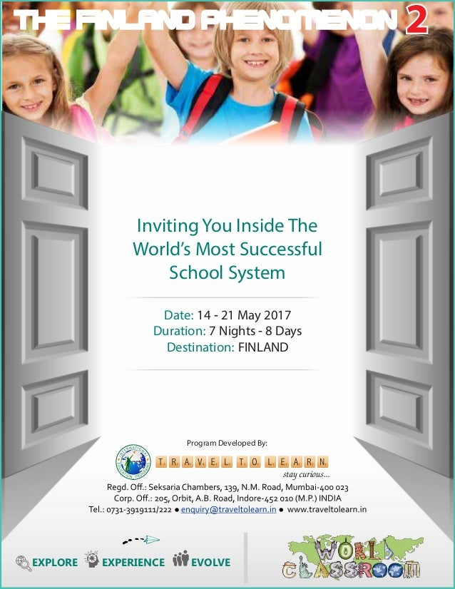 Inviting You Inside The Worlds Most Successful School System Date: - May Nights - DaysDuration: FINLANDDestination: Progra...