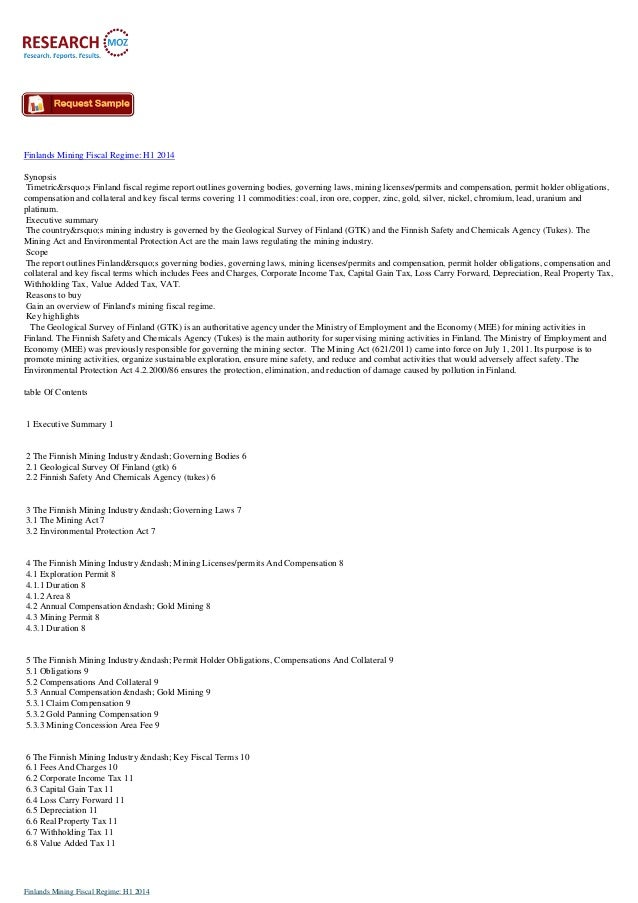 Finlands Mining Fiscal Regime: H1 2014 Synopsis Timetric's Finland fiscal regime report outlines governing bodies, g...