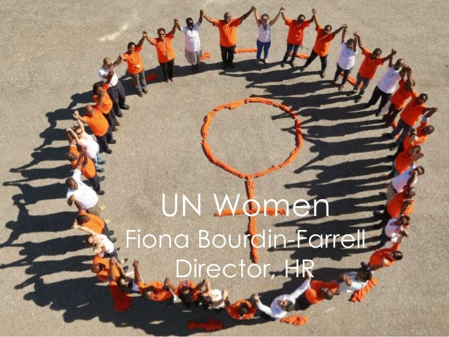 UN Women Fiona Bourdin-Farrell Director, HR