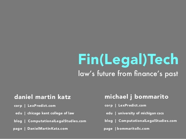 daniel martin katz blog   ComputationalLegalStudies.com corp   LexPredict.com law's future from finance's past page   Danie...