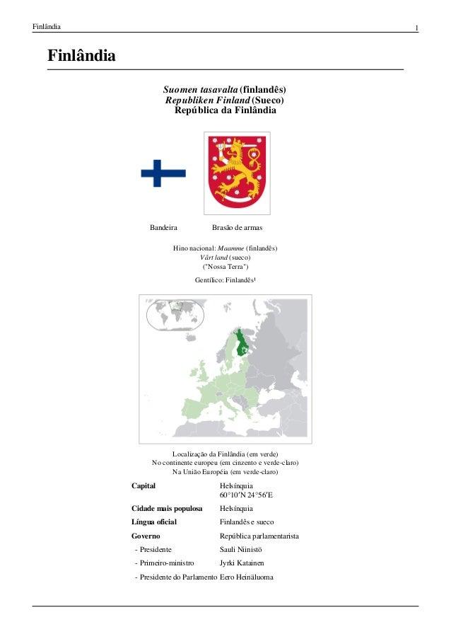 Finlândia                                                                  1    Finlândia                          Suomen ...