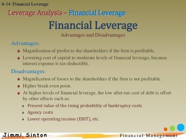 disadvantages at operating at high financial leverage In finance, the term leverage arises often both investors and companies employ  leverage to generate greater returns on their assets however, using leverage.