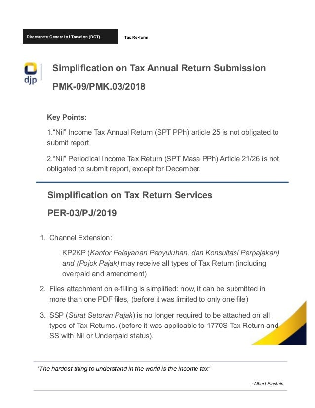 """Directorate General of Taxation (DGT) Simplification on Tax Annual Return Submission PMK-09/PMK.03/2018 Key Points: 1.""""Nil..."""