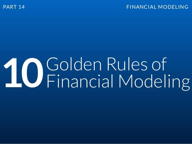 10 Golden Rules Financial Modeling 638 Cb Improve Linkedin Conversion
