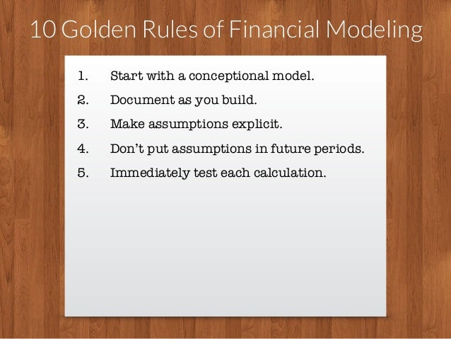 10 Golden Rules Of Financial Modeling
