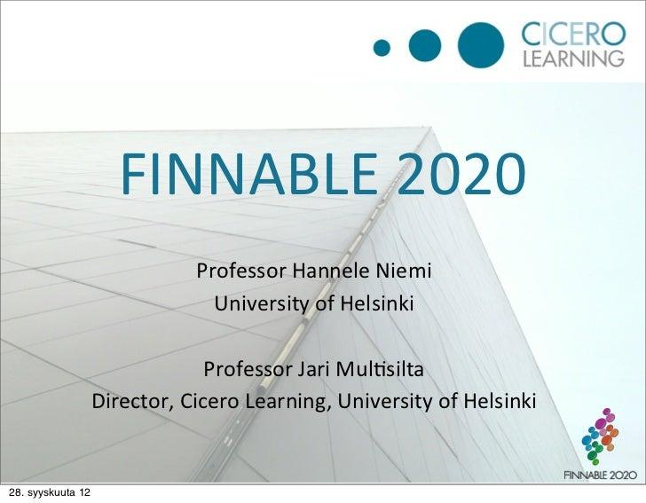 FINNABLE 2020                                  Professor Hannele Niemi                                    University...