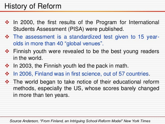  In 2000, the first results of the Program for International Students Assessment (PISA) were published.  The assessment ...