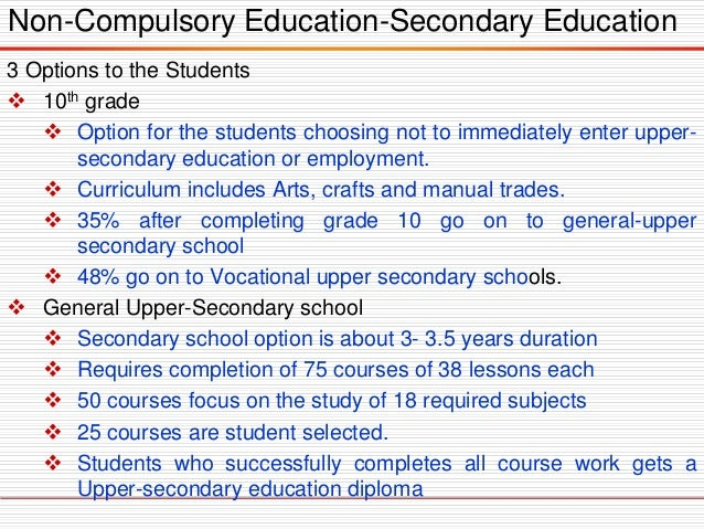 Non-Compulsory Education-Secondary Education 3 Options to the Students  10th grade  Option for the students choosing not...