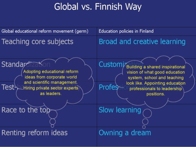 As a nation of modest people, Finland never actually intended to be the best in the world of education