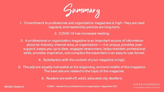 ADAM – research on professional and organization magazines 2021 Summary 1. Commitment to professional and organization mag...