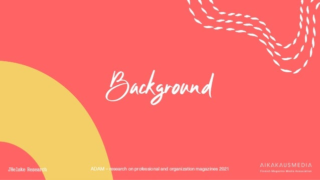 ADAM – research on professional and organization magazines 2021 Background