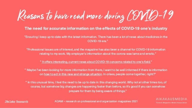 ADAM – research on professional and organization magazines 2021 Reasons to have read more during COVID-19 The need for acc...