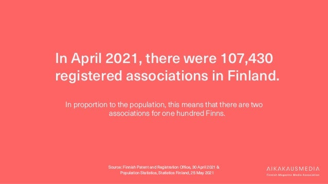 In April 2021, there were 107,430 registered associations in Finland. In proportion to the population, this means that the...