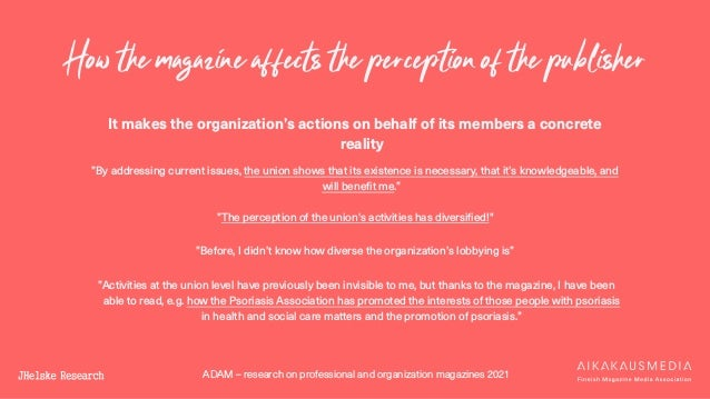 ADAM – research on professional and organization magazines 2021 How the magazine affects the perception of the publisher I...