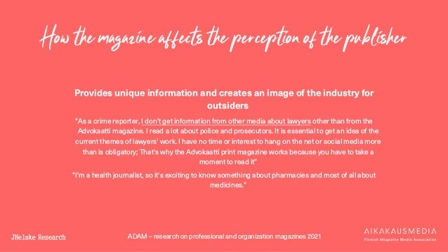 ADAM – research on professional and organization magazines 2021 Provides unique information and creates an image of the in...