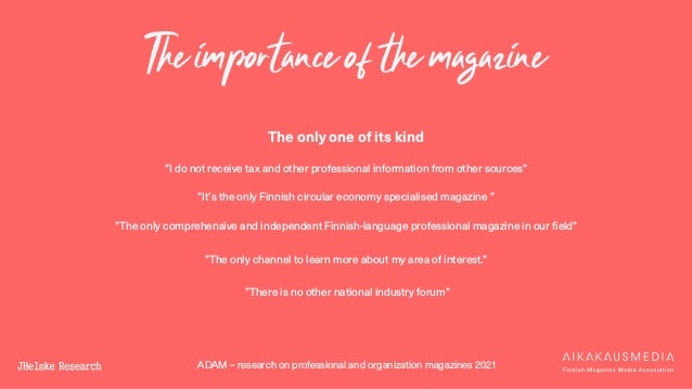 """ADAM – research on professional and organization magazines 2021 The importance of the magazine The only one of its kind """"I..."""