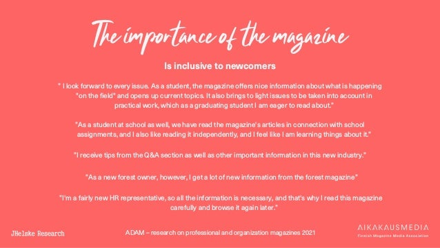 """ADAM – research on professional and organization magazines 2021 The importance of the magazine Is inclusive to newcomers """"..."""