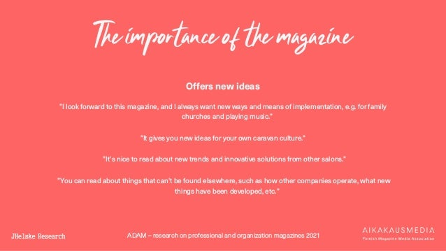 """ADAM – research on professional and organization magazines 2021 The importance of the magazine Offers new ideas """"I look fo..."""