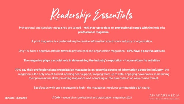 ADAM – research on professional and organization magazines 2021 Readership Essentials Professional and specialty magazines...