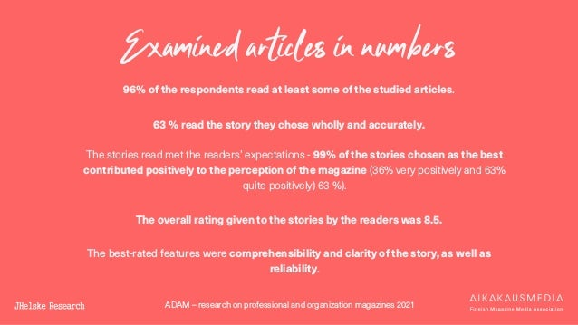 ADAM – research on professional and organization magazines 2021 Examined articles in numbers 96% of the respondents read a...