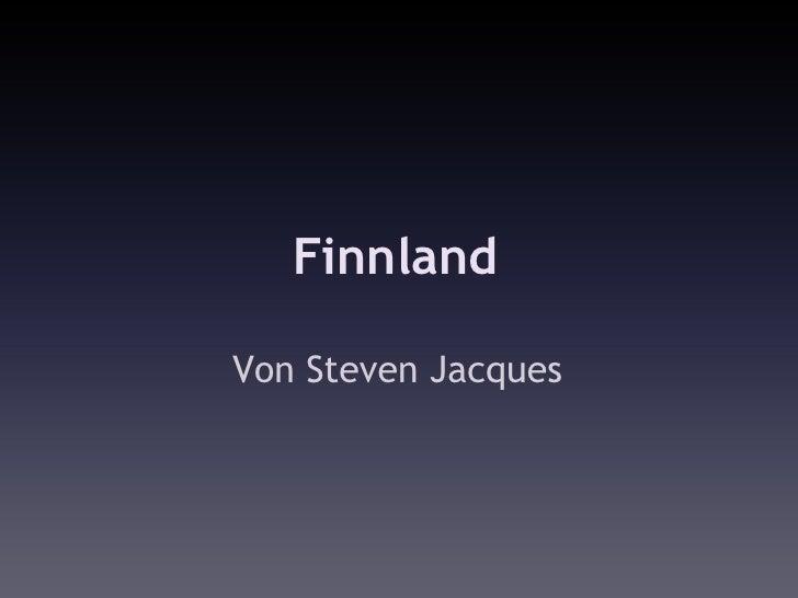 Finnland  Von Steven Jacques