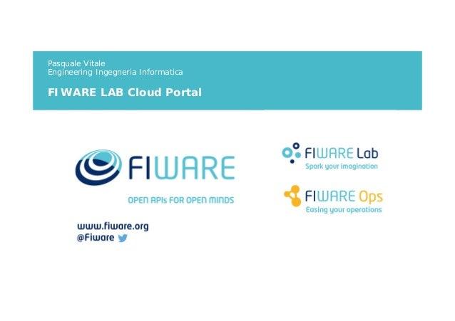 Pasquale Vitale Engineering Ingegneria Informatica FIWARE LAB Cloud Portal