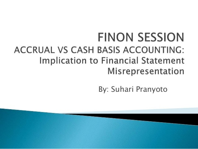 accounting methods cash basis vs accrual vs A definition of accrual basis accounting and an explanation of how accrual basis accounting and cash basis accounting differ  to illustrate the difference between the two methods take the example where a business sells a product and the customer pays by credit:  how small business vs personal bankruptcy are different in canada.