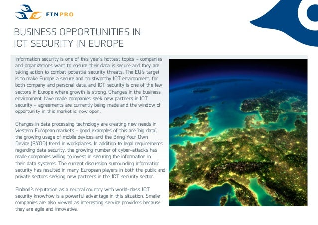 Business opportunities in ICT security in Europe Information security is one of this year's hottest topics - companies and...