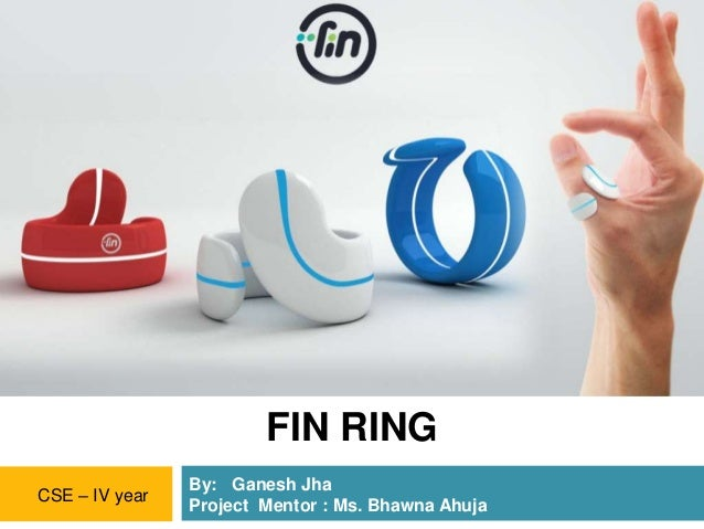 Fin - A Wearable Gesture Controlled Ring