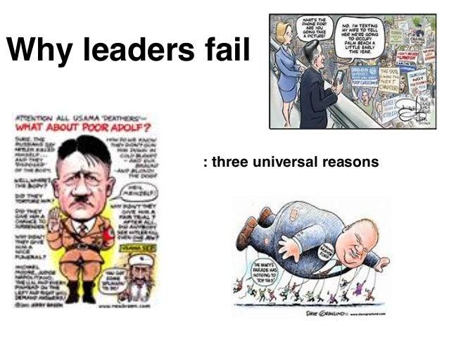 Why leaders fail : three universal reasons