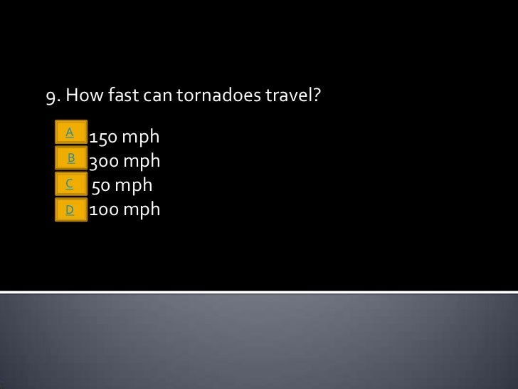 tornado powerpoint they can go as fast as 300 mph