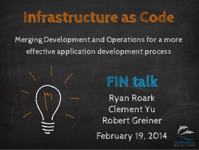 Infrastructure as Code Merging Development and Operations for a more effective application development process FIN talk Ry...