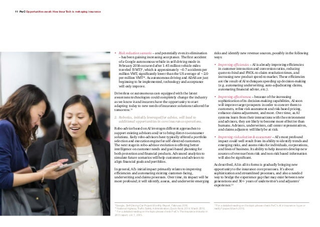 11 PwC Opportunities await: How InsurTech is reshaping insurance • Risk reduction scenario – and potentially even its eli...
