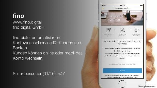 fino www.fino.digital fino digital GmbH fino bietet automatisierten Kontowechselservice für Kunden und Banken. Kunden können ...