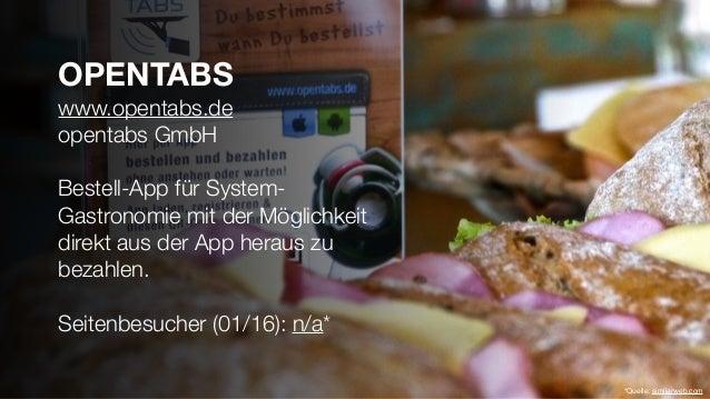 OPENTABS www.opentabs.de opentabs GmbH Bestell-App für System- Gastronomie mit der Möglichkeit direkt aus der App heraus z...