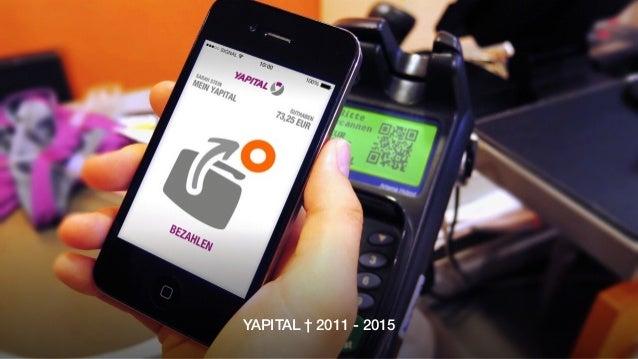YAPITAL † 2011 - 2015