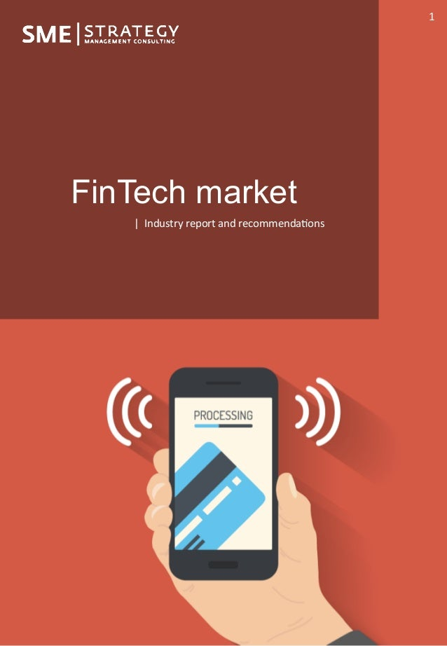 |	Jeremie	Mariton	 1	 FinTech market |		Industry	report	and	recommenda2ons