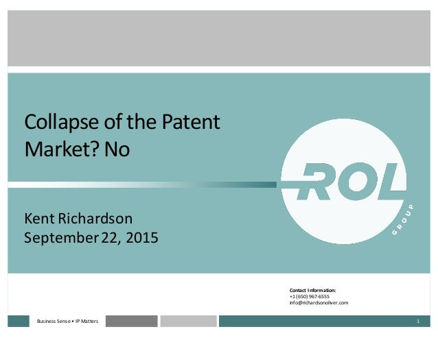 Business  Sense  • IP  MattersBusiness  Sense  • IP  Matters 1 Collapse  of  the  Patent   Market?  ...