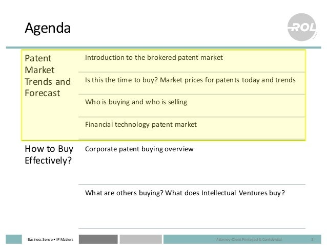 Business  Sense  • IP  Matters Agenda Patent   Market   Trends  and   Forecast Introduction  to  the  ...