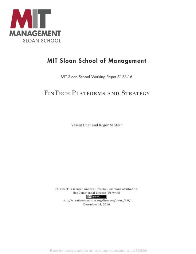 Electronic copy available at: https://ssrn.com/abstract=2892098 MIT Sloan School of Management MIT Sloan School Working Pa...