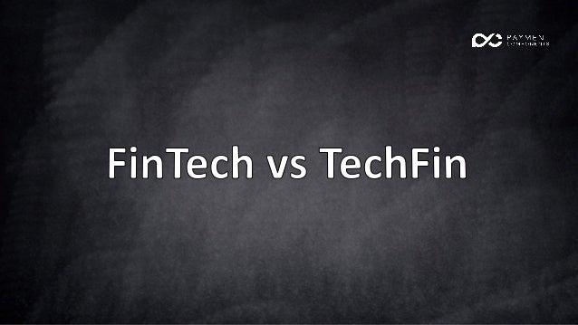 Fintech vs Techfin Slide 2
