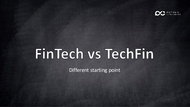 Fintech vs Techfin Slide 3
