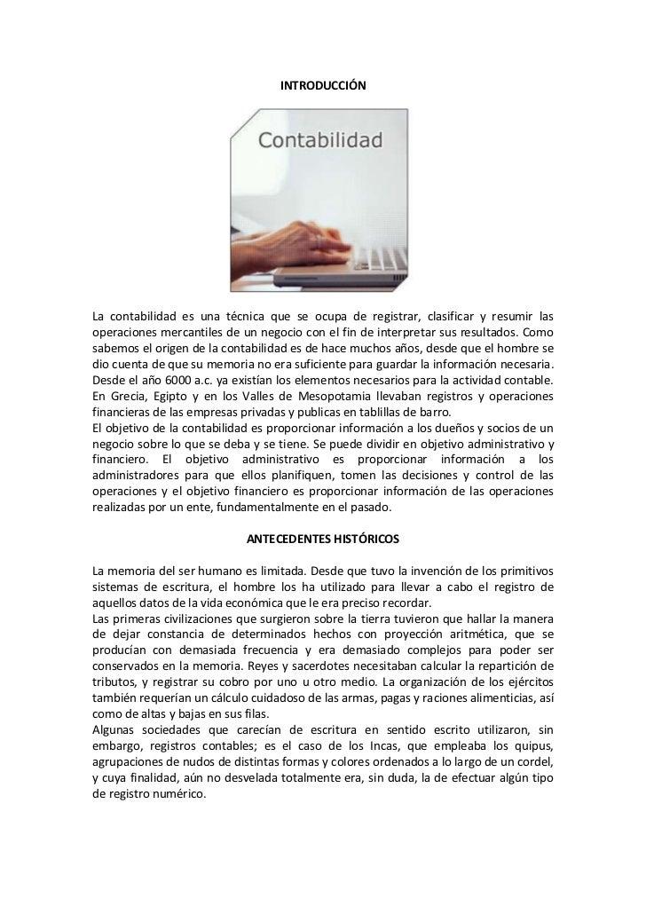 INTRODUCCIÓN<br />La contabilidad es una técnica que se ocupa de registrar, clasificar y resumir las operaciones mercantil...