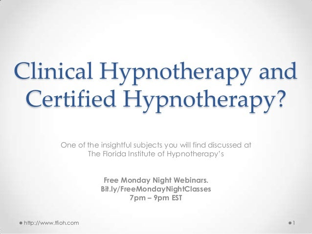 Clinical Hypnotherapy and Certified Hypnotherapy? One of the insightful subjects you will find discussed at The Florida In...