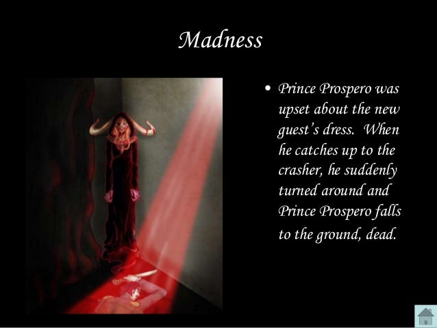 the heavy symbolism in edgar allan poes the masque of red death The masque of the red death by edgar allan poe: summary, symbolism &  analysis  after a brief summary of the plot, we will analyze the story's symbols   about their situation that prospero hosts a big masquerade ball.
