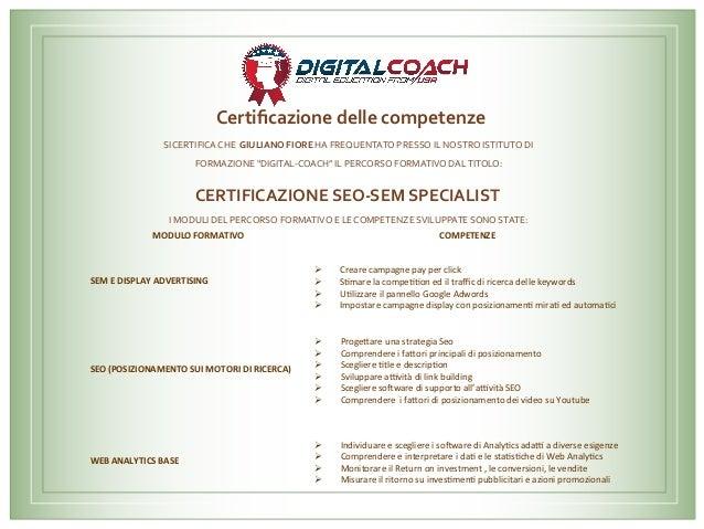 Certificazionedellecompetenze     SICERTIFICACHEGIULIANOFIOREHAFREQUENTATOPRESSOILNOSTROISTITUTODI FOR...