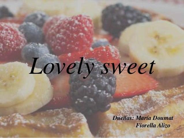 Lovely sweet Dueñas: María Doumat Fiorella Alizo